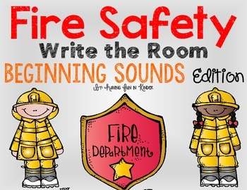 Fire Safety Write the Room - Beginning Sounds Edition