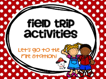 Fire Station Field Trip Activities
