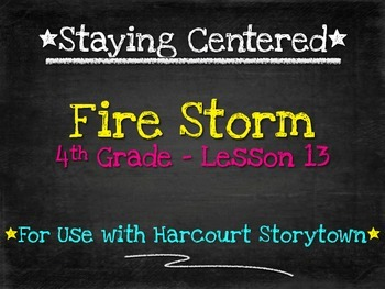 Fire Storm - 4th Grade Harcourt Storytown Lesson 13