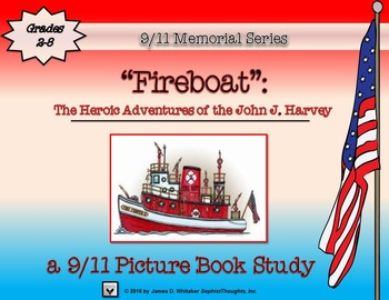 Fireboat September 11th 9/11 Picture Book Study