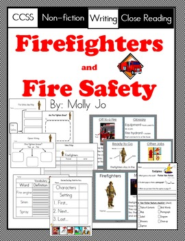 Firefighters and Fire Safety-CCSS Reading Unit