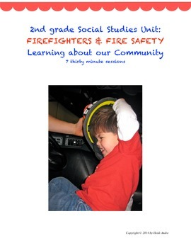 Firefighting and Fire Safety Community Unit, 2nd Grade Soc