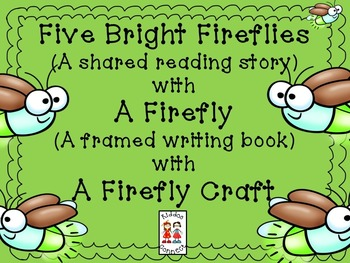 """Firefly Shared Reading - """"Five Bright Fireflies"""""""