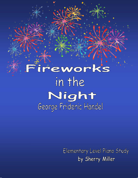 Fireworks in the Night, George Frideric Handel Elementary