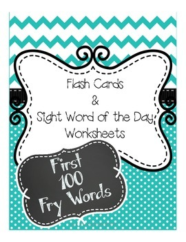 First 100 Fry Words and Sight Word of the Day