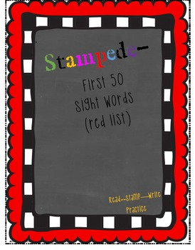 First 50 Sight Word: Read, Stamp, and Write and Spelling Practice