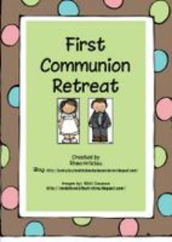 First Communion Retreat - Eucharist knowledge