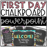 Chalkboard First Day (Back to School) EDITABLE Power Point