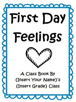 """First Day Feelings Class Book (Perfect For Use With """"The K"""