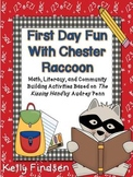 First Day Fun with Chester Raccoon: Activities Based on Th
