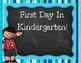 Fun First Day In Kindergarten Signs