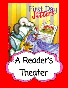 First Day Jitters -- A Reader's Theater
