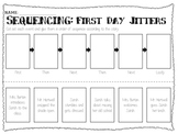 First Day Jitters & Last Day Blues - Sequencing Worksheets