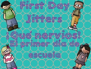 First Day Jitters Spanish/English Version
