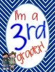 First Day Sign- I'm a 1st/2nd/3rd/4th Grader! {FREEBIE}