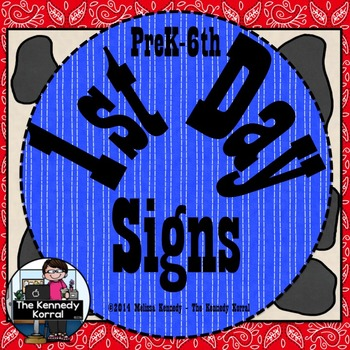 First Day Signs for PreK - 6th Grade {Western Theme}