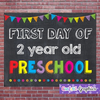 First Day of 2 Year Old Preschool Chalkboard Sign Back to