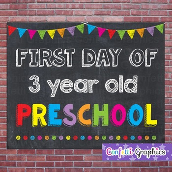 First Day of 3 Year Old Preschool Chalkboard Sign Back to