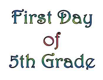 First Day of Fifth Grade & Last Day of 5th Grade Printable