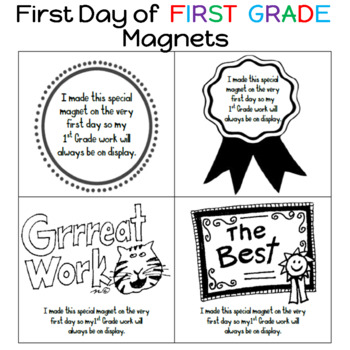 First Day of First Grade Magnets