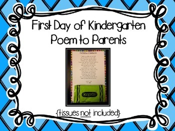 First Day of Kindergarten Poem to Parents {Optional Tissues}