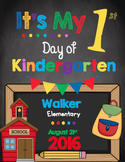 First Day of Kindergarten Sign - EDITABLE - Chalkboard