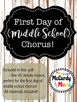 First Day of Middle School Chorus Lesson Plan!