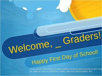 First Day of School: All Day, One Powerpoint!