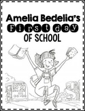 First Day of School: Amelia Bedelia's First Day of School