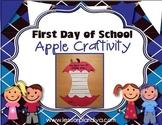 First Day of School Apple Craftivity