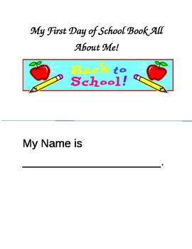 First Day of School Book About Me!