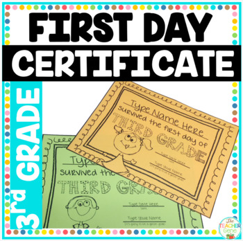 First Day of School Certificate (Third Grade) Editable