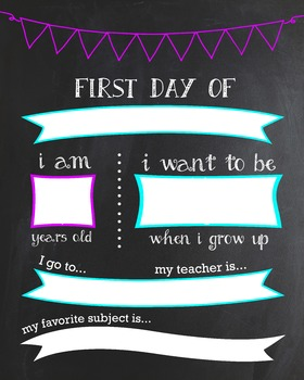 First Day of School Customizable Chalkboard Poster Fill-in