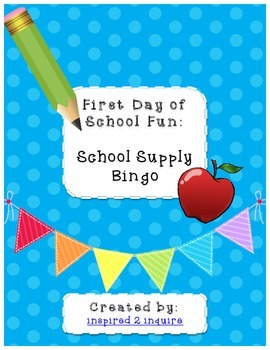 First Day of School Fun:  School Supply Bingo