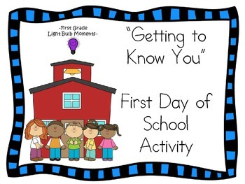 """First Day of School """"Getting To Know You"""""""