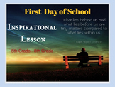 First Day of School: Inspirational Lesson - Back to School