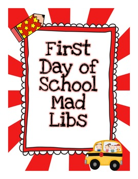 First Day of School Mad Libs Activity