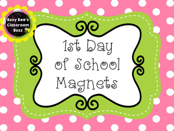 First Day of School Magnets