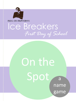 First Day of School Name Game: On the Spot