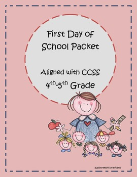 First Day of School Packet/ Back to School Packet CCSS