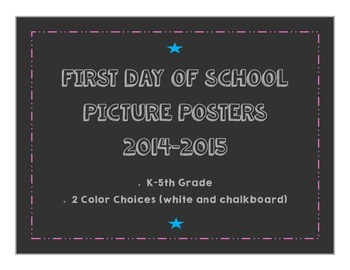 First Day of School Picture Posters