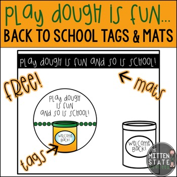 First Day of School Play Dough Tags and Mats: FREE