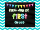 First Day of School Posters 2016-2017