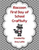 First Day of School Raccoon Craftivity
