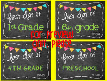 First Day of School Signs.. and Last Day