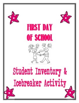 First Day of School-Student Inventory AND Icebreaker activity