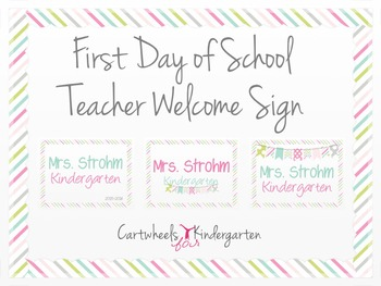 First Day of School Teacher Welcome Sign {editable}