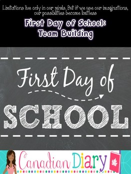 First Day of School: Team Building: Elementary and Junior