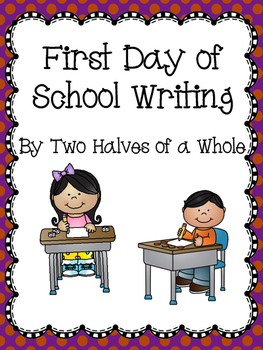 First Day of School Writing
