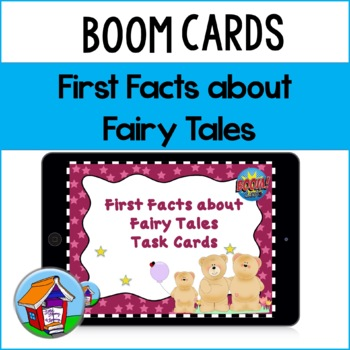 First Facts about Fairy Tales Task Cards